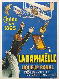 1908 LA RAPHAËLLE liqueur bonal AFFICHE ORIGINALE ANCIENNE/