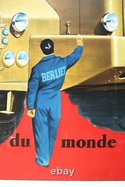 AFFICHE ANCIENNE ORIGINALE BERLIET T100 PLUS GRAND CAMION du MONDE 1957 Draeger