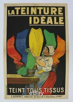 AFFICHE ANCIENNE ORIGINALE Ogé Eugène TEINTURE IDEALE couleurs LYON 1910