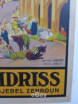 AFFICHE ORIGINALE 1932 MOULAY IDRISS ville Sainte par Matteo BRONDY entoilée