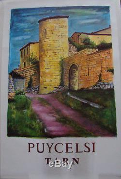 Affiche Originale D'epoque. S. N. Des Chemins De Fer. Puycelsi. Tarn. A. Thuillier