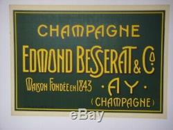 AFFICHE ORIGINALE ENTOILÉE CHAMPAGNE EDMOND BESSERAT & Co MAISON FONDÉE EN 1843