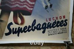 AFFICHE ORIGINALE de Roland HUGON LUCHON SUPERBAGNERES 1937