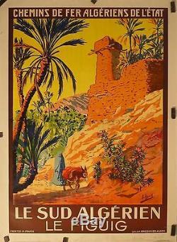 Affiche Ancienne 1925 Ch de Fer Algerien LE FIGUIG par E Herzig bel orientalism