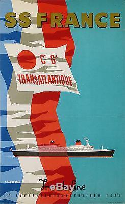 Affiche Ancienne Cie Generale Transatlantique Ss France French Line De Jacquelin