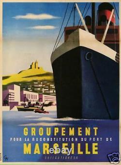 Affiche Ancienne Groupement Pour La Reconstruction Port De Marseilles Obligation