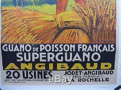 Affiche Ancienne Lithographique Super Guano ANGIBAUD par A Galland entoile TBE
