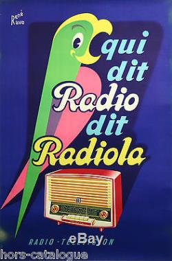 Affiche Radiola, qui dit radio dit radiola. Par René Ravo. Perroquet