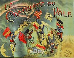 Affiche ancienne vers 1900 LA CONQUETE DU PÔLE