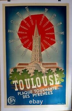 Affiche lithographique originale TOULOUSE Plaque tournante des Pyrénées entoile
