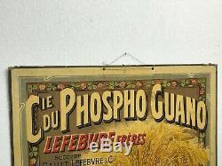 Ancien Carton Publicitaire Cie Du Phospho Guano Lefebvre Frères 73 X 54 CM