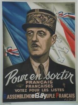 DE GAULLE / R. P. F. 1947 Affiche originale entoilée Litho M. DEGUELCHE 1944