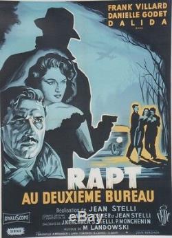 RAPT AU DEUXIEME BUREAU Affiche originale entoilée Litho NOËL 1958 / DALIDA