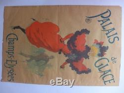 RARE Affiche JULES CHERET 1894 PALAIS DE GLACE Champs Elysées 585 X 390 mm