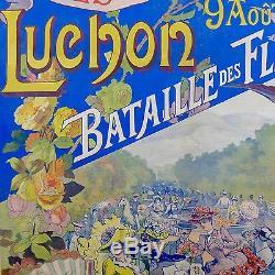 RARE Affiche Originale FETES des FLEURS LUCHON 1906 entoilée TBE