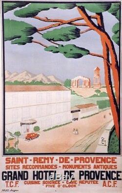 SAINT-REMY-DE- PROVENCE GRAND HÔTEL Affiche originale entoilée 84x124cm TONY