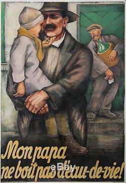 TEMPERANCE LEAGUE MON PAPA NE BOIT PAS D'EAU DE VIE Suisse Ci 1910