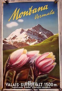XX ANCIENNE AFFICHE TOURISTIQUE MONTANA VERMALA SUISSE 99,5 cm x 65 cm XX